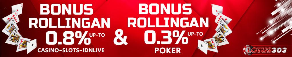 bonus rollingan judi online terpopuler
